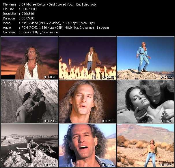 Michael Bolton - Said I Loved You... But I Lied
